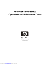 HP Tc4100 - Server - 256 MB RAM Operation And Maintenance Manual