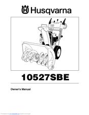 husqvarna 10527sbe owner s manual pdf download rh manualslib com husqvarna 924sb snowblower owners manual Husqvarna Snowblower Dealers