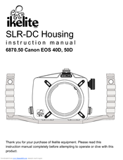 IKELITE EOS-40D INSTRUCTION MANUAL Pdf Download
