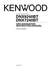 Kenwood dnx7240bt manuals manuals and user guides for kenwood dnx7240bt we have 4 kenwood dnx7240bt manuals available for free pdf download service manual instruction manual sciox Gallery