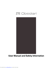 ZTE OBSIDIAN USER MANUAL AND SAFETY INFORMATION Pdf Download