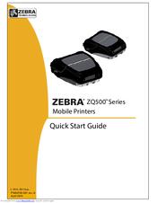 ZEBRA ZQ500 SERIES QUICK START MANUAL Pdf Download