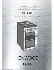 Kenwood CK 270 Instructions For Use - Installation Advice