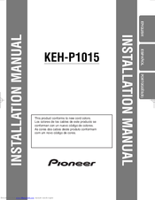 Pioneer keh p1015 manuals pioneer keh p1015 installation manual cheapraybanclubmaster Images