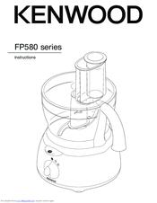 kenwood fp580 series instruction manual pdf download rh manualslib com Kenwood Chef Food Processor Kenwood Kitchen Mixer