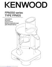 Kenwood FPM250 series Instructions Manual