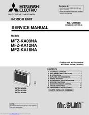 We Have 4 MITSUBISHI Mr.Slim MFZ KA09NA Manuals Available For Free PDF  Download: Service Manual, Operating Instructions Manual, Installation Manual