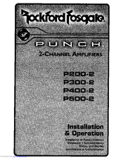 rockford fosgate punch p200 2 manuals rockford fosgate punch p200 2 installation operation instructions