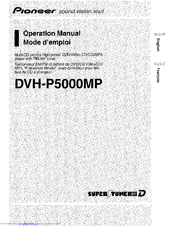 Pioneer Super Tuner IIID DVH-P5000MP Operation Manual