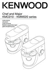 Kenwood Chef and Major KMC010 series Instructions For Use Manual