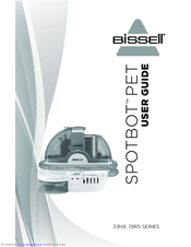 bissell spotbot 78r5 series manuals rh manualslib com Bissell Spot Lifter User Manual bissell spotbot owners manual
