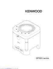 Kenwood DF520 series User Manual