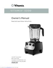 vitamix 5300 manuals rh manualslib com vitamix 3600 manual pdf vitamix 3600 owners manual