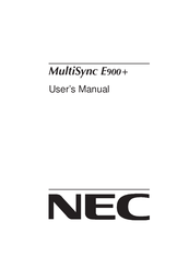 NEC MULTISYNC E900+ User Manual