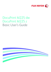 FUJI XEROX DOCUPRINT M225 DW BASIC USER'S MANUAL Pdf Download