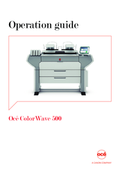 Canon Oce Colr Wave 500 Operation Manual