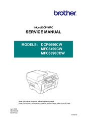 Brother MFC 6490CW - Color Inkjet - All-in-One Service Manual