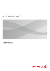 Fuji Xerox DocuCentre SC2020 Manuals