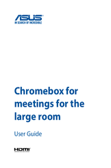 Asus Chromebox for meetings for the large room User Manual