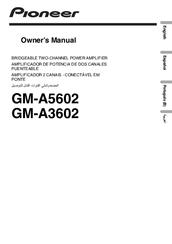 Pioneer GM-A5602 Manuals
