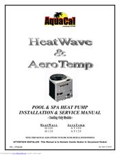 aquacal heatwave h120 manuals aquacal inc aquacal heatwave h120 installation & service manual