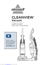 Bissell CLEANVIEW 1330 SERIES User Manual