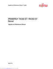 FUJITSU PRIMERGY TX300 S7 UPGRADE AND MAINTENANCE MANUAL Pdf