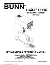 Bunn Coffee Maker Initial Setup : Bunn SINGLE SHDBC Manuals