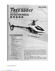 align t rex 500cf manuals rh manualslib com Trex 500 Upgrades Trex 500 Upgrades