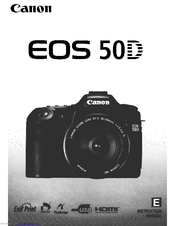 Canon eos 50d manuals.