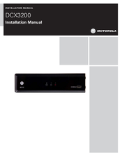 Motorola DCX3200 Installation Manual