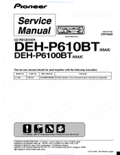 Pioneer DEH-P610BT - Premier Radio / CD Service Manual