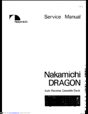 nakamichi dragon service manual pdf download rh manualslib com Nakamichi Headphones Nakamichi Cassette Deck