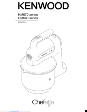 Kenwood Chefette HM680 series Instructions Manual