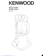Kenwood BL570 Series Instructions Manual