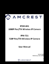 AMCREST IP2M-841 USER MANUAL Pdf Download