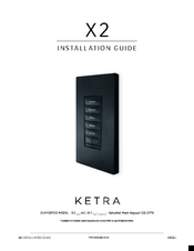 Ketra X 2 Installation Manual