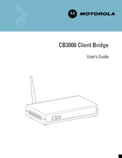 Motorola CB3000 - Client Bridge - Wireless Access Point User Manual