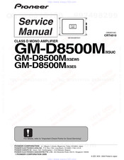 Pioneer GM-D8500M/XSESW5 Service Manual