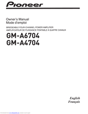 Pioneer GM-A6704 Owner's Manual