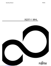 Fujitsu X23T-1 MHL Operating Manual