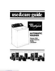 Whirlpool Design 2000 LA6300XP Use & Care Manual