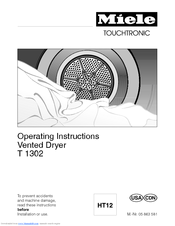 Miele T 1302  VENT ED DRYER - OPERATING Operating Instructions Manual