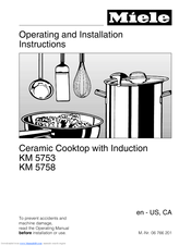 Miele CERAMIC COOKTOP WITH INDUCTION KM 5753 Operating And Installation Instructions