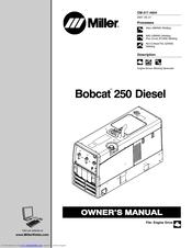 miller electric bobcat 250 diesel manualsmanuals and user guides for miller electric bobcat 250 diesel we have 1 miller electric bobcat 250 diesel manual available for free pdf download owner\u0027s