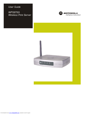 Motorola WPS870G - Wireless Print Server User Manual