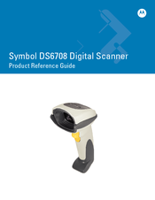 Symbol DS6708-DL20291ZZR - Symbol Digital Scanner DS6708-DL Product Reference Manual