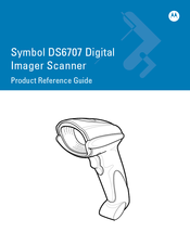 Motorola DS6707-SR20007ZZR Product Reference Manual