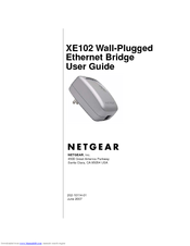 Netgear XE102 - Wall-Plugged EN Bridge Manuals