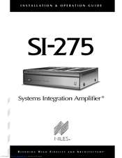 Niles Systems Integration Amplifier SI-275 Installation & Operation Manual